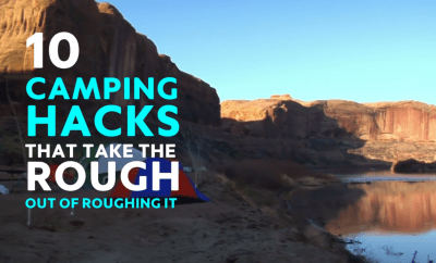 10 Must Know Camping Hacks