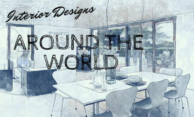Interior Designs around the world