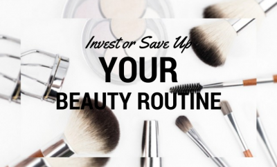 Where to Invest and Where to Save on Your Beauty Routine