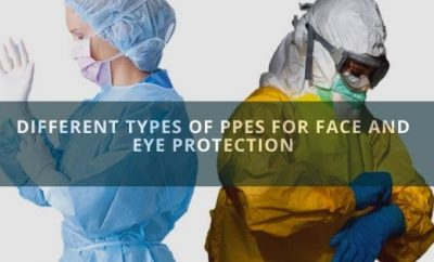Different Types Of PPEs For Face And Eye Protection